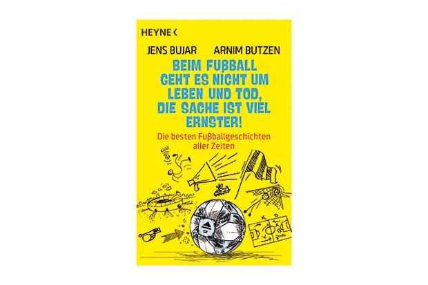 """3x1 Buch """"Beim Fußball geht es nicht um Leben und Tod ..."""""""