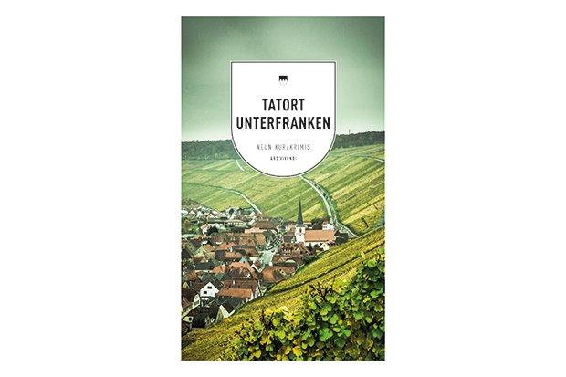 Tatort Unterfranken Buch