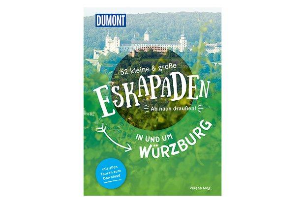 Eskapaden in und um Würzburg Buch
